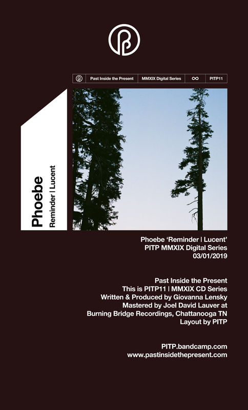 Giovanna Lenski Phoebe Past Inside the Present PITP ambient label